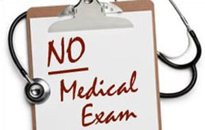 No Medical Exam Life Insurance Pros and Cons