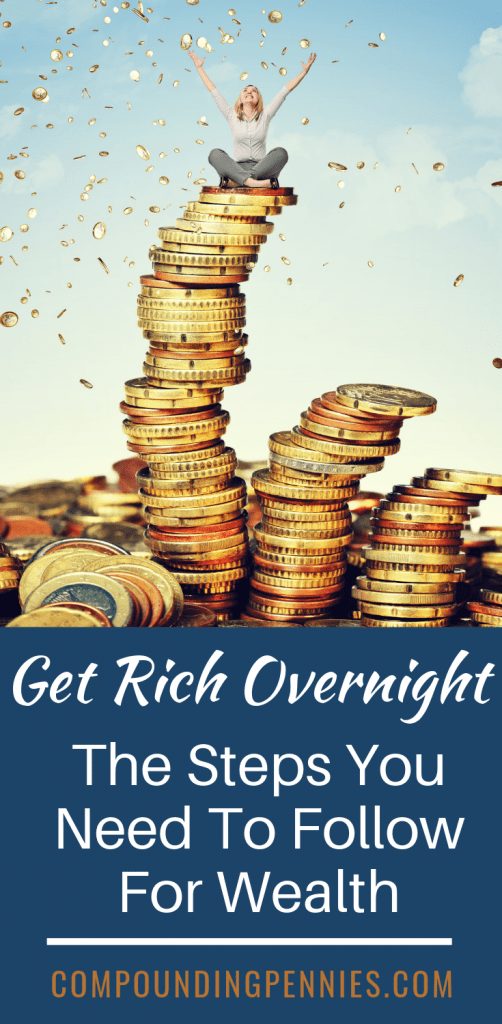 Become Rich Overnight