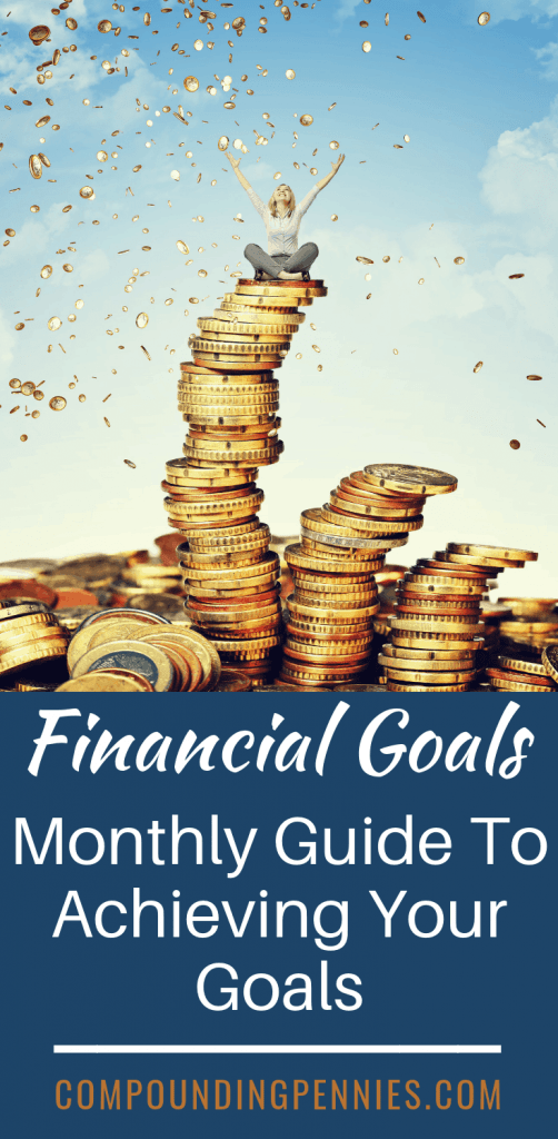 Monthly Guide To Achieving Your Financial Goals