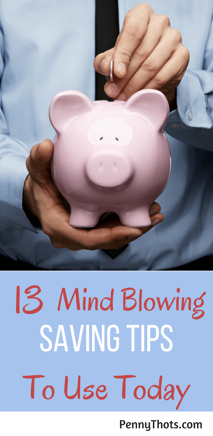 13 Mind-Blowing Personal Finance Tips On Money Saving   Are you looking for clever ways to save money? In this post, you will learn about 13 creative and effective ways to save money on everything. Click through to see the list!