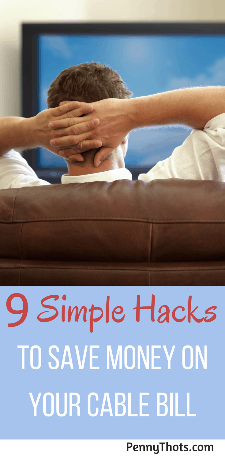 9 Simple Hacks To Save Money On Your Cable Bill | Are you tired of your cable bill rising in price every month? Are you looking for ways to trim your bill and save money? In this post, you will learn 9 hacks to save money on your cable bill. Click through to start saving money!