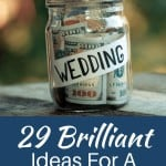 Brilliant Tips To Throw A Wedding On A Budget