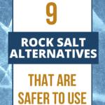 Rock Salt Alternatives