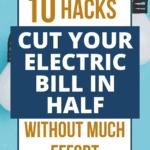Cut Electric Bill In Half